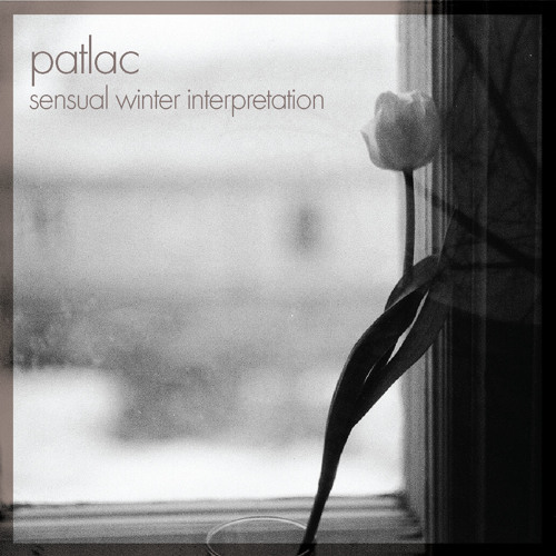 Patlac - Sensual Winter Interpretation