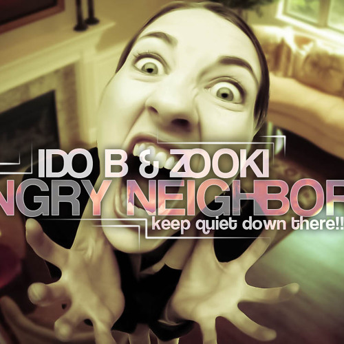 Ido B Zooki - Angry Neighbour (Original Mix)