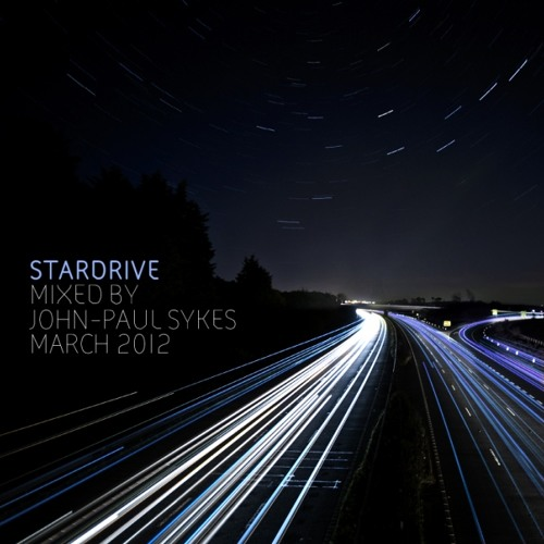 """Stardrive"" mixed by J.P Sykes, March 2012"