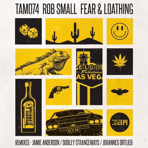 "::Rob Small ""Fear & Loathing"" ft. Jamie Anderson/Dudley Strangeways/Johannes Ortlieb Remixes::"