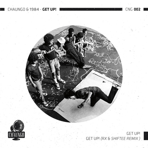 "Chaungo + 1984 - ""Get Up!"" OUT NOW!"