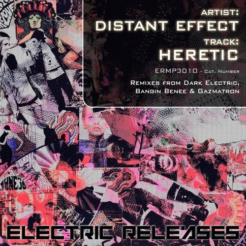 DISTANT EFFECT - HERETIC [BANGIN BENEE REMIX] SOUNDCLOUD EDIT