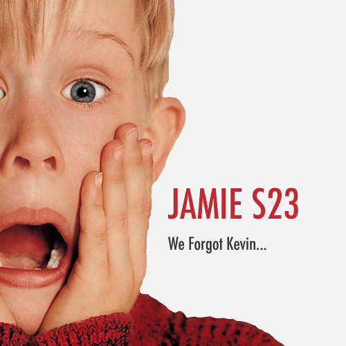 Jamie S23 - We Forgot Kevin