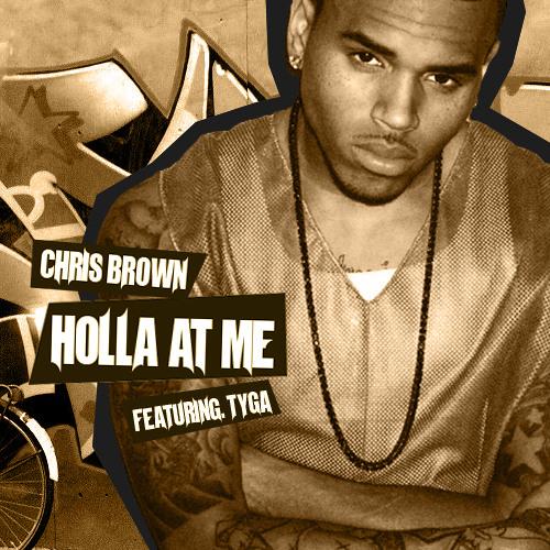 Chris Brown - Holla At Me feat Tyga