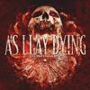 As I Lay Dying - Anodyne Sea