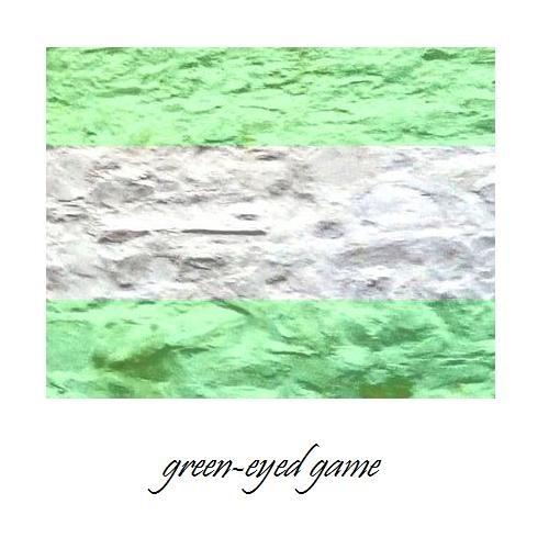 Green-Eyed Game #5