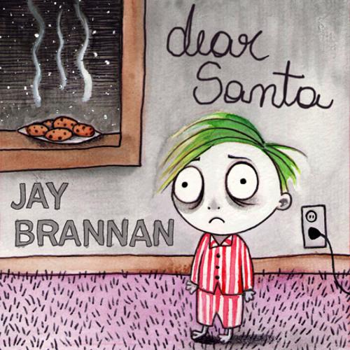 Jay Brannan - Dear Santa