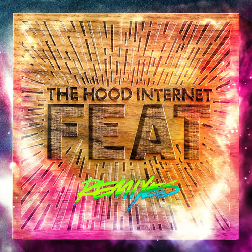 REMIX | These Things Are Nice (Jay Fay Remix) - The Hood Internet
