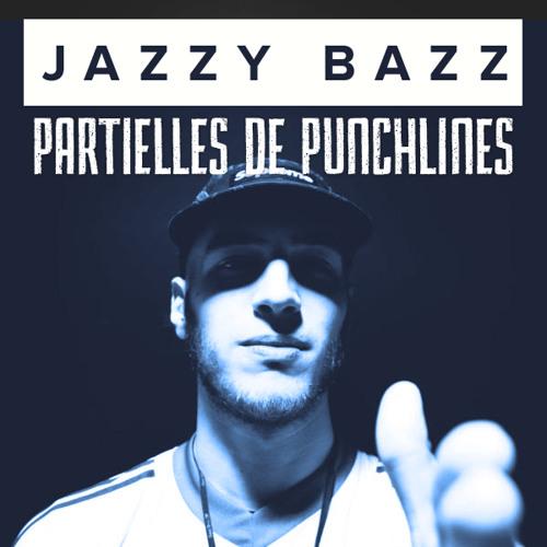 JAZZY BAZZ - PARTIELLES DE PUNCHLINES REMIX