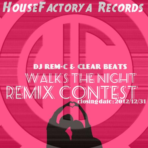 Dj Rem-C & Clear Beats - Walks The Night (Matis Pappa Remix) Final Cut Version