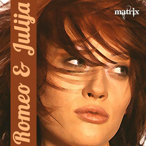 Matrix - Romeo & Julija
