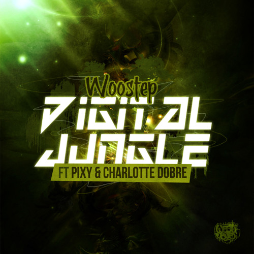 Woostep - Digital Jungle ft Pixy and Charlotte Dobre (CLIP)