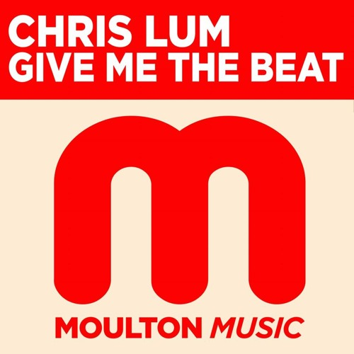 "Chris Lum ""Give Me The Beat"" ( Same Dog, Old Tricks Mix)"