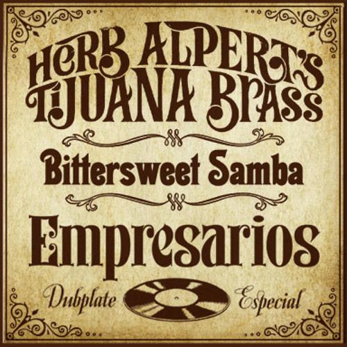 Bittersweet Samba (Empresarios Dubplate Especial)