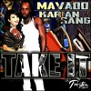 Mavado - Take It f. Karian Sang