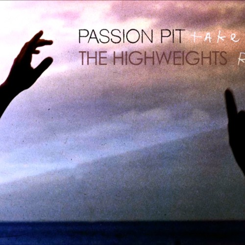 Passion Pit - Take A Walk (The Highweights Remix)