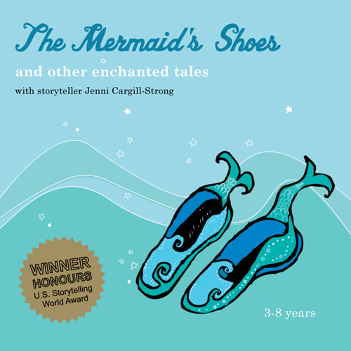 Mermaid's Shoes and other enchanted tales