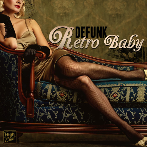 Defunk :: Retro Baby EP Minimix  [OUT NOW]
