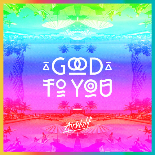 Good To You [FREE DOWNLOAD]
