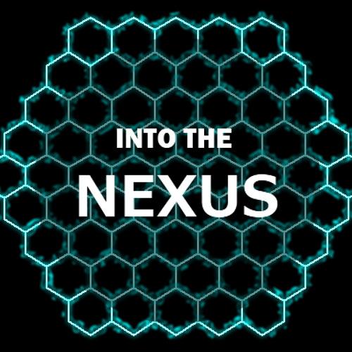 Into The Nexus