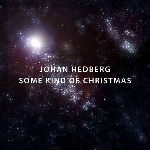 Some Kind of Christmas - Johan Hedberg