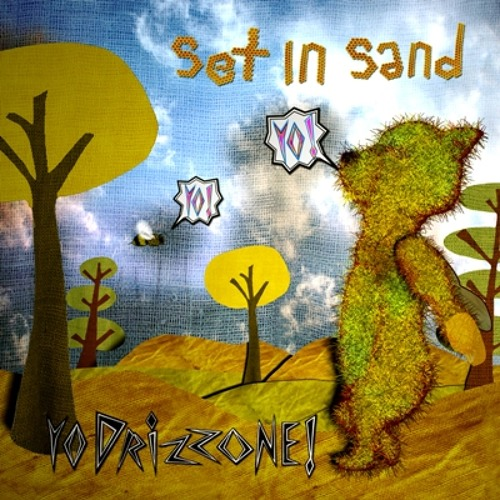 Set In Sand - Yo Drizzone (melodium remix)