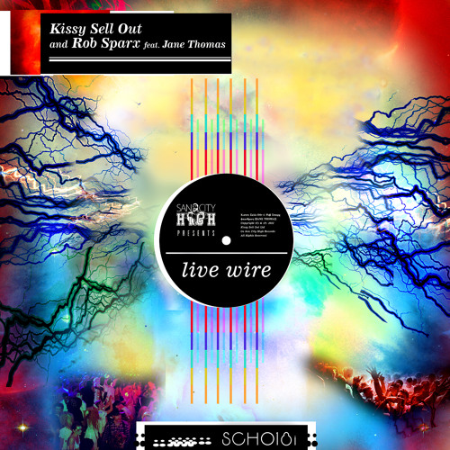 Kissy Sell Out + Rob Sparx ft. Jane Thomas - LIVE WIRE (The Sneekers Re-Step)