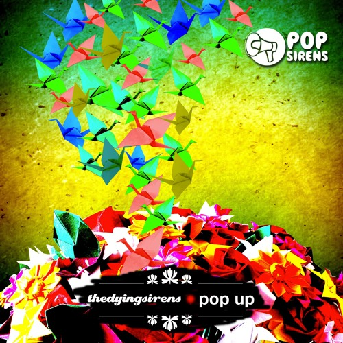 Split Album thedyingsirens & pop up (preview)