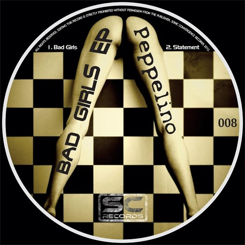 Peppelino - Bad Girls EP - SC08