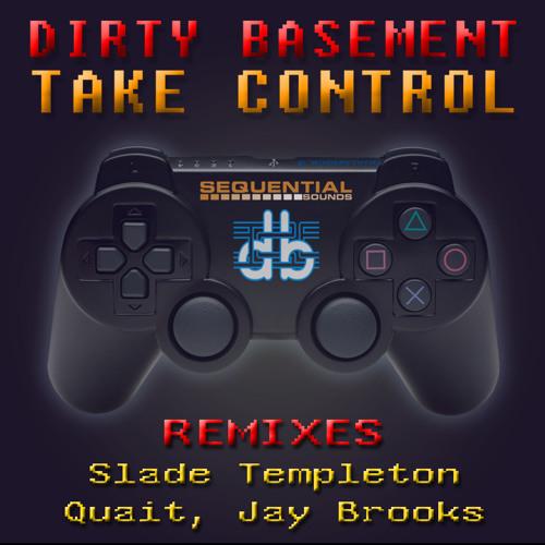 Dirty Basement & Joe La  Pop ft Jorjii - Take Control (Quait Remix) OUT NOW!