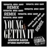 Andrew Garza - Young & Gettin' It Ft. Stunn DaFuture (REMIX)