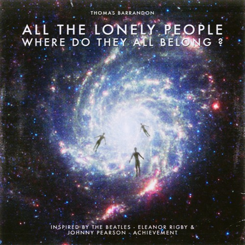 All the lonely people, where do they all belong ?