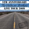 One more Chance - 5th Anniversary Live Tour 2009 - The Veldman Brothers (Music & Lyrics G. Veldman)