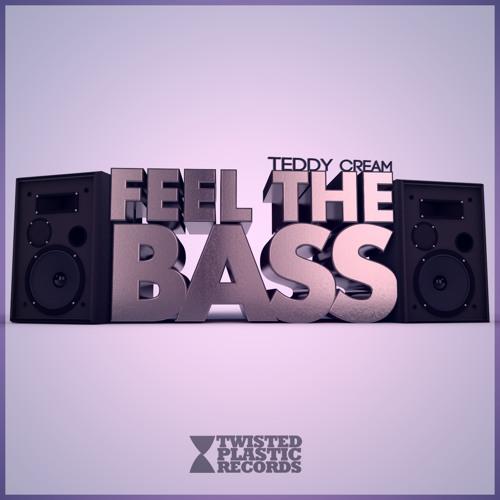 Teddy Cream - Feel The Bass
