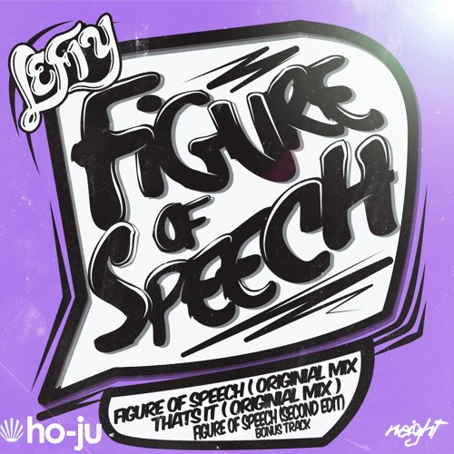 Lefty - Thats It (Original Mix) [Ho-Ju Records] *Figure Of Speech EP*