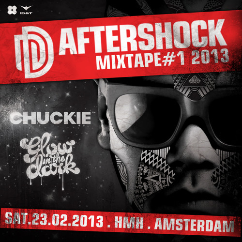 Chuckie & GLOWINTHEDARK - The Aftershock Mixtape 2013