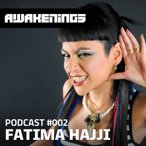 Awakenings Podcast #002 - Fatima Hajji