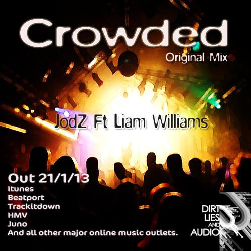 Crowded_Jodz Feat Liam Williams