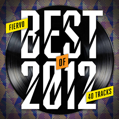 Best Of 2012 Mix (top 40 tracks!)