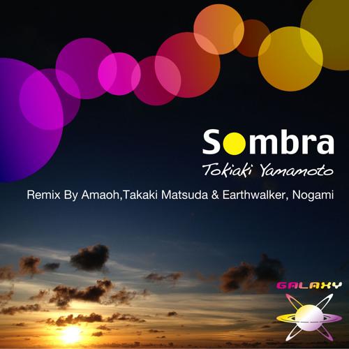 Tokiaki Yamamoto / Sombra - 25th Dec. 2012
