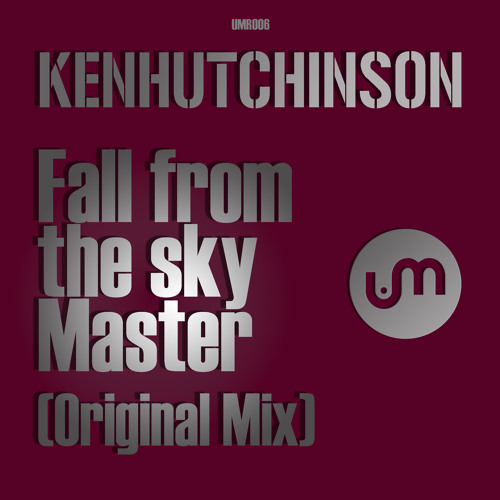 Fall from the sky master / KENHUTCHINSON / U-MUSIC.RECORDS