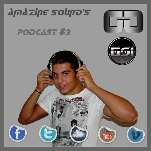 Gerard Garcia - Amazing Sound's [PODCAST#03]