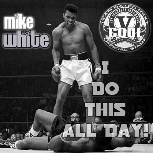 """Mike """"Tha Beholder"""" White - We Do This All Day (Dirty) #TRN"""