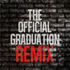 official graduation remix