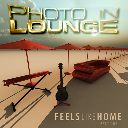 PHOTO in Lounge - Feels like home     part one