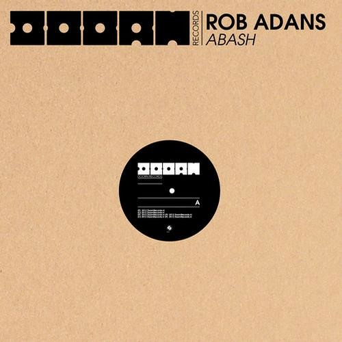 Rob Adans - Abash - ( Sebastien Drums & Whelan di Scala Rmx )