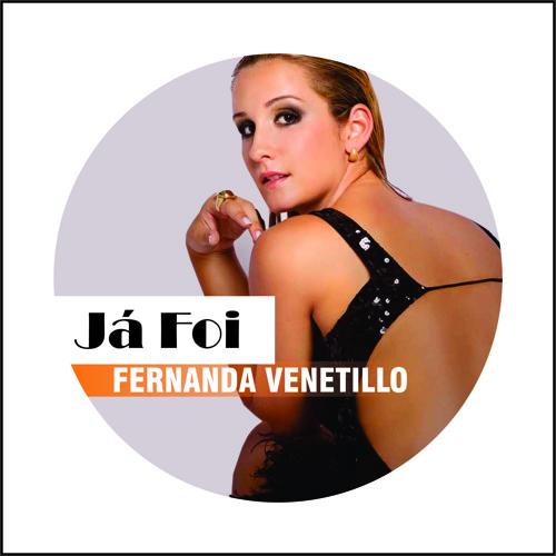 Fernanda Venettilo - já foi ( Radio Mix )