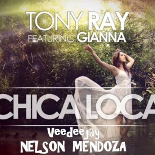 Tony ray - chica loca (vdjnelsonmendoza remix audio car) preview
