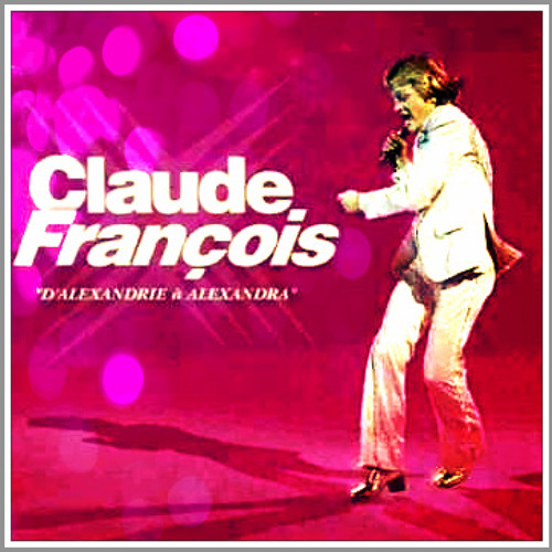 Claude Francois - Alexandrie Alexandra! Alien Disco Sugar Meets CloClo @ Barracuda Mix