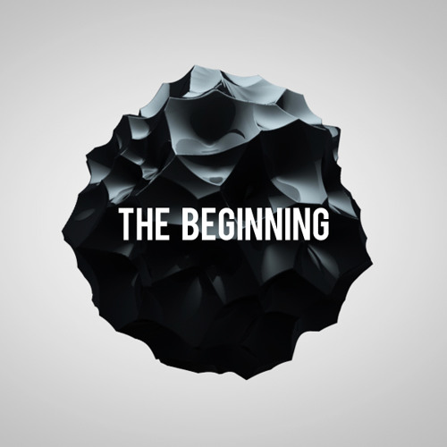 The Beginning (OUT NOW! Click buy link)